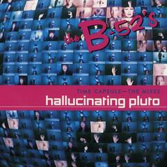 Time Capsule: The Mixes - Hallucinating Pluto (EP)