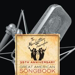 35th Anniversary: Great American Songbook