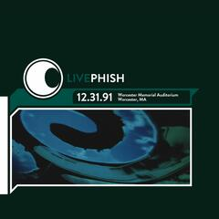 LivePhish 12/31/91 Worcester Memorial Auditorium, Worcester MA