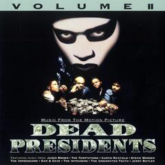 Dead Presidents Volume II / Music From The Motion Picture