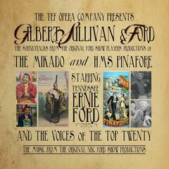 Gilbert, Sullivan and Ford