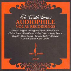 The World's Audiophile Vocal Recordings