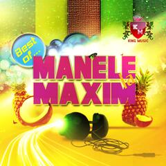Manele La Maxim (Best Of)