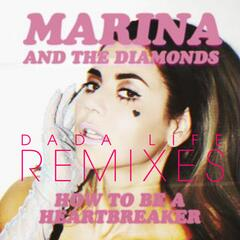 How To Be A Heartbreaker Remixes