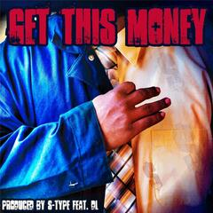Get This Money (feat. DL)