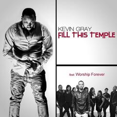 Fill This Temple (feat. Worship Forever)