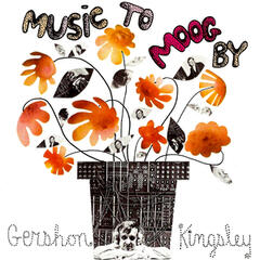 Music To Moog By Gershon Kingsley