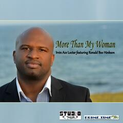 "More Than My Woman (feat. Ronald ""Boo"" Hinkson)"