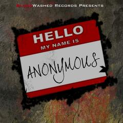 Hello My Name Is Anonymous