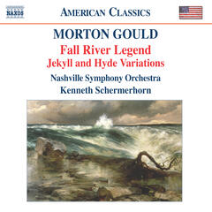 Gould: Fall River Legend - Jekyll and Hyde Variations