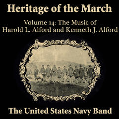 Heritage of the March, Vol. 14: The Music of Harold L. Alford and Kenneth J. Alford