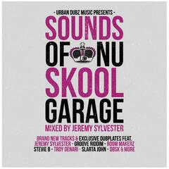 Urban Dubz Music Presents Sounds of Nu Skool Garage