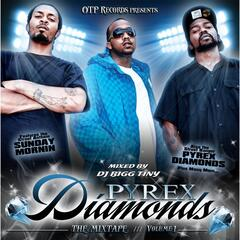 Pyrex Diamondz, Vol. 1