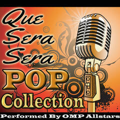 Que Sera Sera: Pop Collection