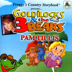 Froggy's Country Storybook Present: Golilocks and The Three Bears