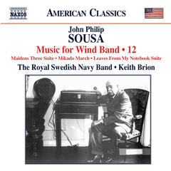 Sousa: Music for Wind Band, Vol. 12