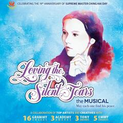 Loving the Silent Tears, The Musical (2nd Edition)