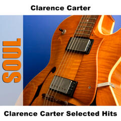 Clarence Carter Selected Hits