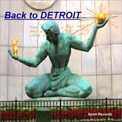 Back to Detroit