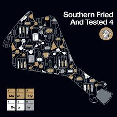 Southern Fried & Tested, Vol. 4