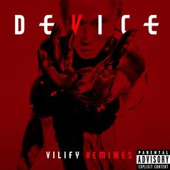 Vilify Remixes