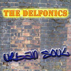 The Urban Soul Series - The Delfonics