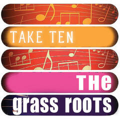 The Grass Roots: Take Ten