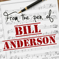 From the Pen of Bill Anderson