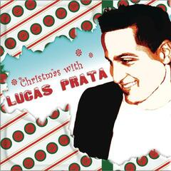 Christmas with Lucas Prata