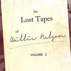 The Willie Nelson Lost Tapes, Vol. 2
