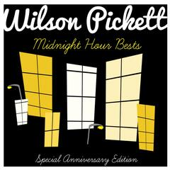 Wilson Pickett Sings Their Midnight Hour Bests