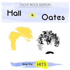 Hall & Oates Sing the Hits: Yacht Rock Edition