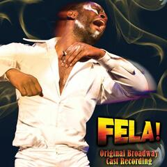 FELA! Original Broadway Cast Recording (feat. Sahr Ngaujah)