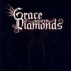 Grace Over Diamonds