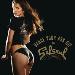 Dance Your Ass Off (Salsoul Remixes)