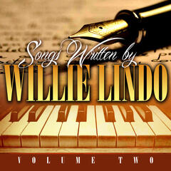 Songs Written By Willie Lindo Volume 2