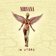 In Utero - 20th Anniversary Remaster