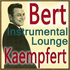 Instrumental Lounge with Bert Kaempfert