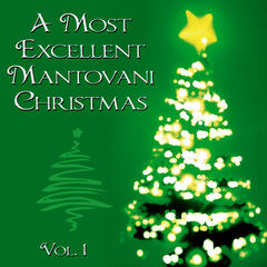 A Most Excellent Mantovani Christmas, Vol. 1
