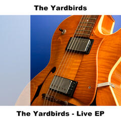 The Yardbirds - Live EP