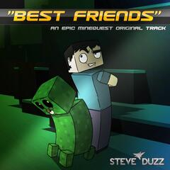 Best Friends (Minecraft Dubstep)