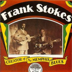 Frank Stokes: Creator Of The Memphis Blues