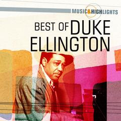 Music & Highlights: Duke Ellington-Best of