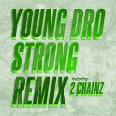 Strong (Remix) feat. 2 Chainz