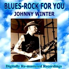 Blues-Rock for You - Johnny Winter