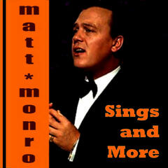 Matt Monro Sings and More