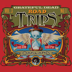 Road Trips Vol. 3 No. 1: 12/28/79 (Oakland Auditorium Arena, Oakland, CA)