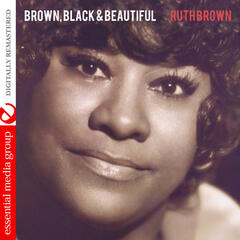 Brown, Black & Beautiful (Digitally Remastered)