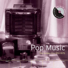 Pop Music: The Golden Era 1951-1975