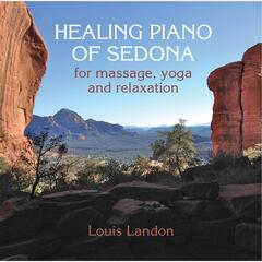 Healing Piano of Sedona for Massage, Yoga and Relaxation